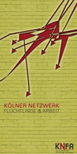 Kölner Netzwerk Flüchtlinge & Arbeit