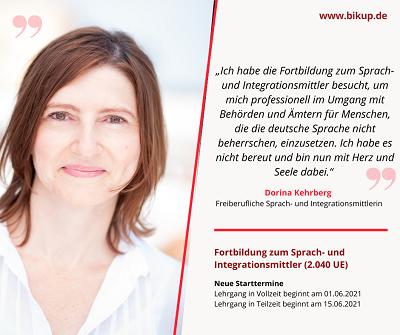"""""""Ich habe die Fortbildung zum Sprach- und Integrationsmittler besucht, um mich professionell im Umgang mit Behörden und Ämtern für Menschen, die die deutsche Sprache nicht beherrschen, einzusetzen. Ich habe es nicht bereut und bin nun mit Herz und Seele dabei."""" Dorina Kehrberg, freiberufliche Sprach- und Integrationsmittlerin"""